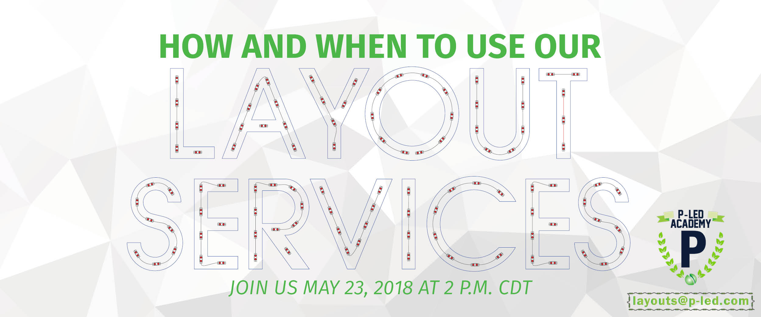 Webinar: How & When to Use Our Layout Services